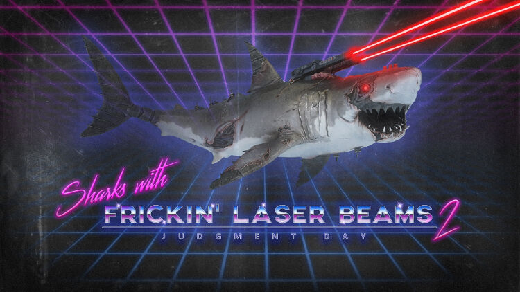 Sharks with Frickin' Laser Beams II: Judgment Day